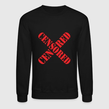 Censored Forbidden Parental Advisory Gift Present - Crewneck Sweatshirt