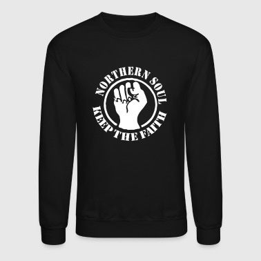 Northern Soul Keep the Faith - Crewneck Sweatshirt