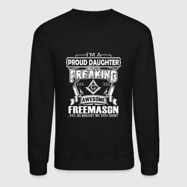 Freemasons Freemason - Proud daughter of a freemason - Crewneck Sweatshirt