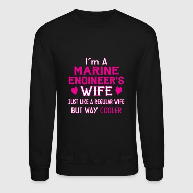 Marine Engineer wife - Crewneck Sweatshirt
