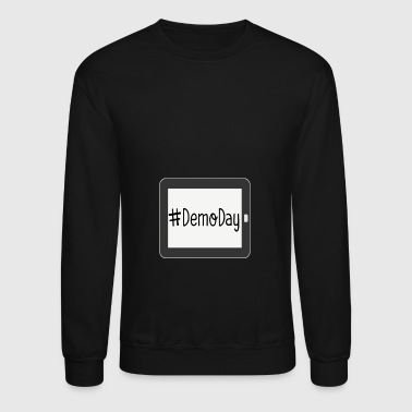 Demo Day - Crewneck Sweatshirt