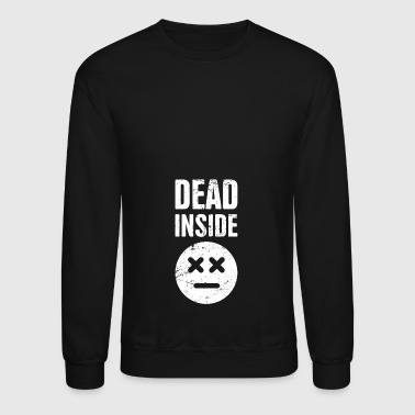Introvert Dead Inside | Funny Introvert Design - Crewneck Sweatshirt