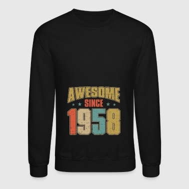 Awesome since 1958 shirt - Born in 1958 Gifts - Crewneck Sweatshirt