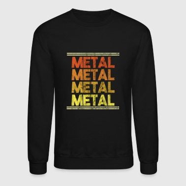 Metal Music Shirt - Gift - Crewneck Sweatshirt