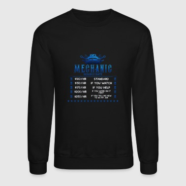 Mechanic Hourly Rate - Crewneck Sweatshirt