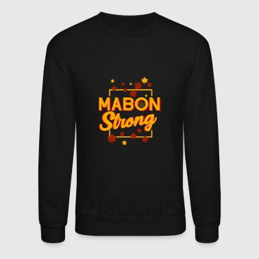 Mabon Strong blessings witch beltane equinox gift - Crewneck Sweatshirt