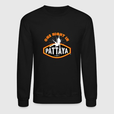 Pattaya one night in pattaya - Crewneck Sweatshirt