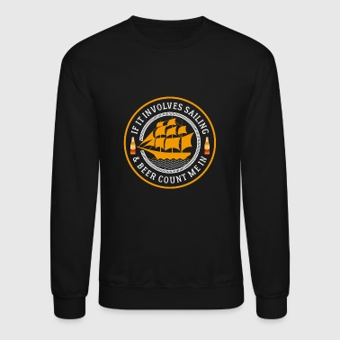 Sailing And Beer - Crewneck Sweatshirt