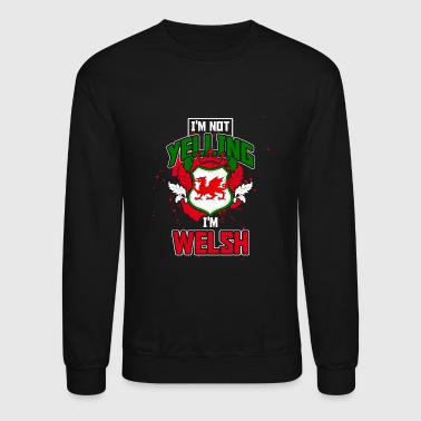 Yelling Welsh - Crewneck Sweatshirt