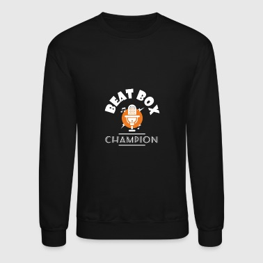 Beat Box Champion With Microphone - Crewneck Sweatshirt
