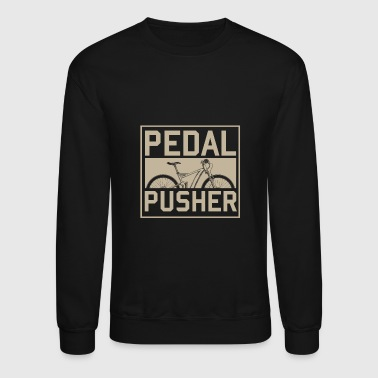 Pedal Pusher - Crewneck Sweatshirt