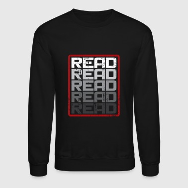Read Read Read funny reading gift present - Crewneck Sweatshirt