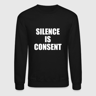 SILENCE IS CONSENT Trucker Hat - Crewneck Sweatshirt