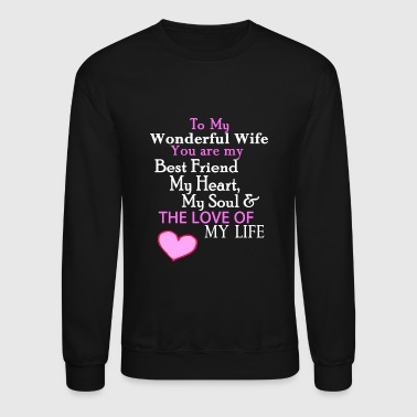 Romantic - Romantic Verse for Wife on Valentines - Crewneck Sweatshirt