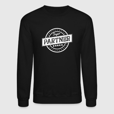 Super partner - Crewneck Sweatshirt