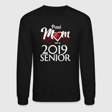 Senior SENIOR 2019 PROUD MOM - Crewneck Sweatshirt