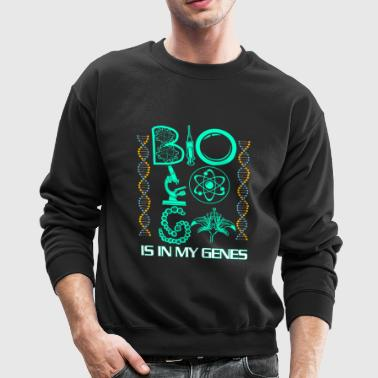 Biology Is In My Genes - Crewneck Sweatshirt