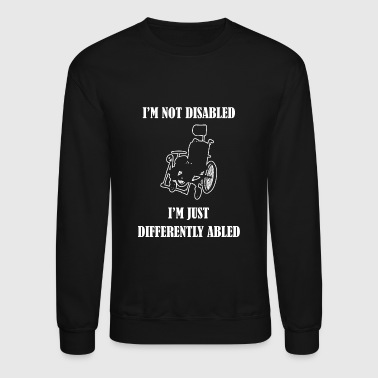 Disability - Differently Abled Does Not Equal Di - Crewneck Sweatshirt