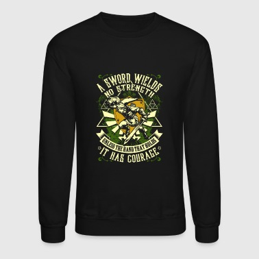 Hero's Shade - The hand that holds it has courag - Crewneck Sweatshirt