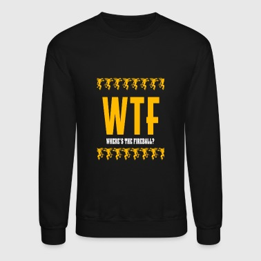 Fireball Fireball Whisky - Where's the fireball? - Crewneck Sweatshirt