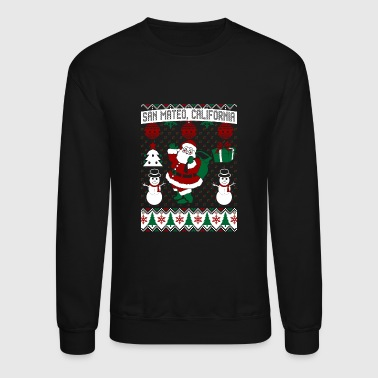 Christmas Ugly Sweater San Mateo California - Crewneck Sweatshirt