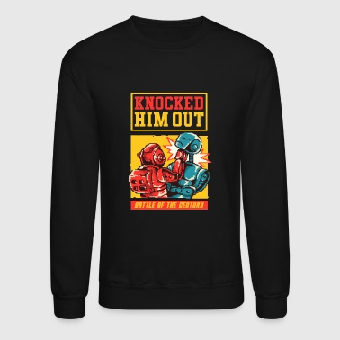 Knock Out Knocked Him Out - Crewneck Sweatshirt
