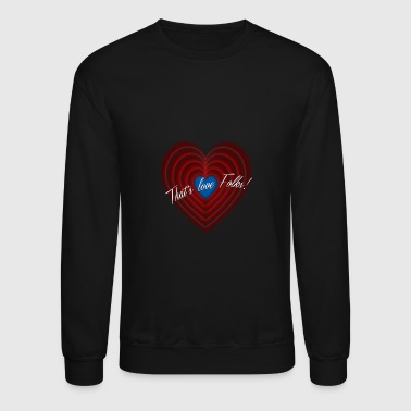 Folks - Folks - that love Folks! - Crewneck Sweatshirt