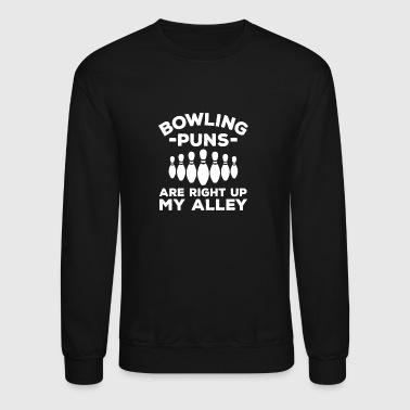 Bowling is Right Up My Alley - Crewneck Sweatshirt