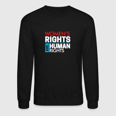 Womens Rights are Human Rights - Crewneck Sweatshirt