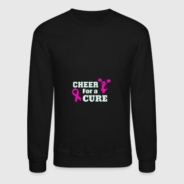 Cure Cheer for a cure - Crewneck Sweatshirt