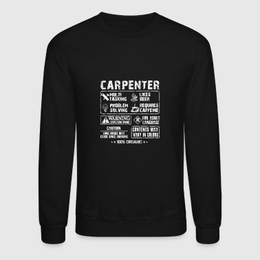 Carpenter - Carpenter multi tasking ...Craftsman - Crewneck Sweatshirt