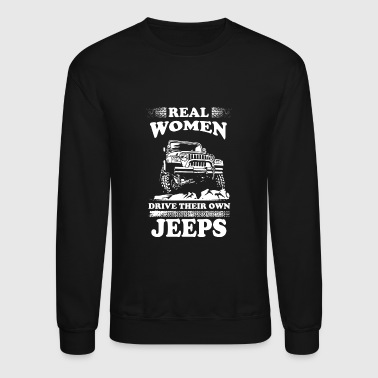 Jeep - Jeep - real women drive their own jeeps - Crewneck Sweatshirt