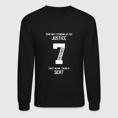 Taking a Seat for Justice - Taking a Seat for Ju - Crewneck Sweatshirt