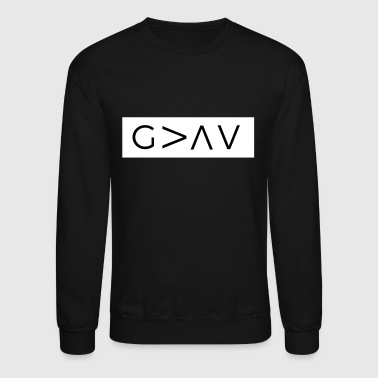 God Is Greater Than The Highs And Lows - Crewneck Sweatshirt