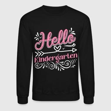 Hello Kindergarten Shirt - Crewneck Sweatshirt