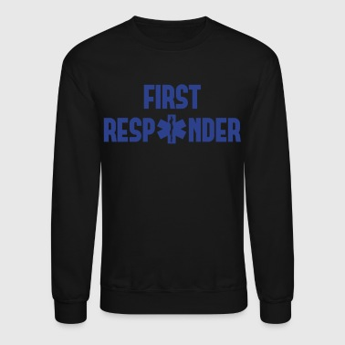 first responder - Crewneck Sweatshirt