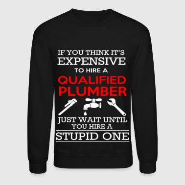 QUALIFIED PLUMBER - Crewneck Sweatshirt