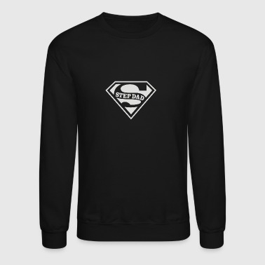 SUPER STEP DAD - Crewneck Sweatshirt