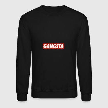 GANGSTA - Crewneck Sweatshirt