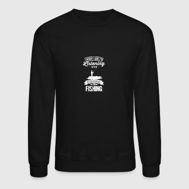 In my head I'm Fishing - Crewneck Sweatshirt