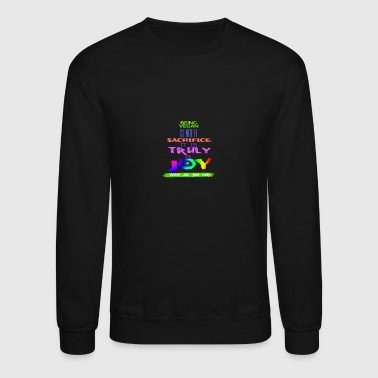 NOT A SACRIFICE - Crewneck Sweatshirt