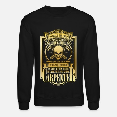 Carpenter Old School Carpenter - Crewneck Sweatshirt
