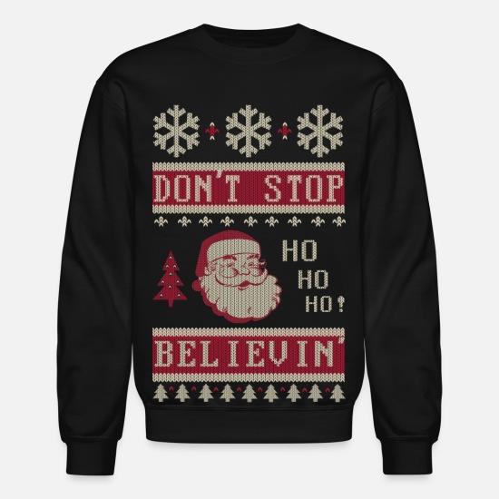 843af5867 Design. Front. Back. Christmas Hoodies & Sweatshirts - Dont Stop Believing  Santa - Unisex Crewneck Sweatshirt black