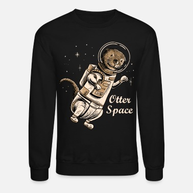 Cute Space otter shirt for cute otter ferret lovers - Crewneck Sweatshirt