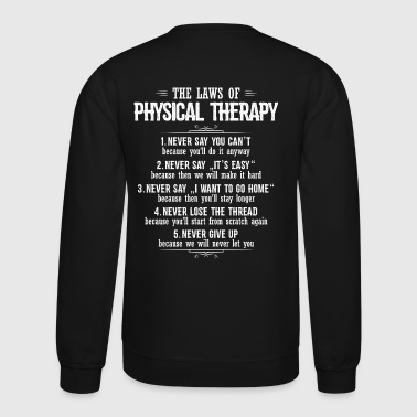 Physical Therapy/Physical Therapist/Gift/Present - Crewneck Sweatshirt