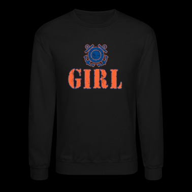 Coast Guard Girl Shirt Coast Guard Gifts - Crewneck Sweatshirt