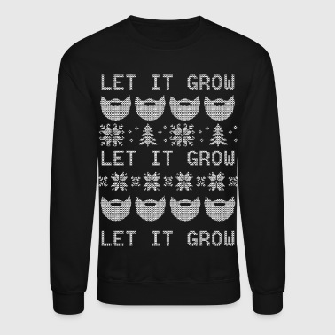 Let It Grow - Crewneck Sweatshirt