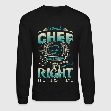 Female Chef T Shirt - Crewneck Sweatshirt
