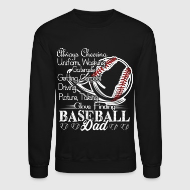 Baseball Shirt - Glove Finding Baseball Dad Shirt - Crewneck Sweatshirt