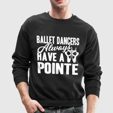 Ballet Dancer Shirt - Crewneck Sweatshirt